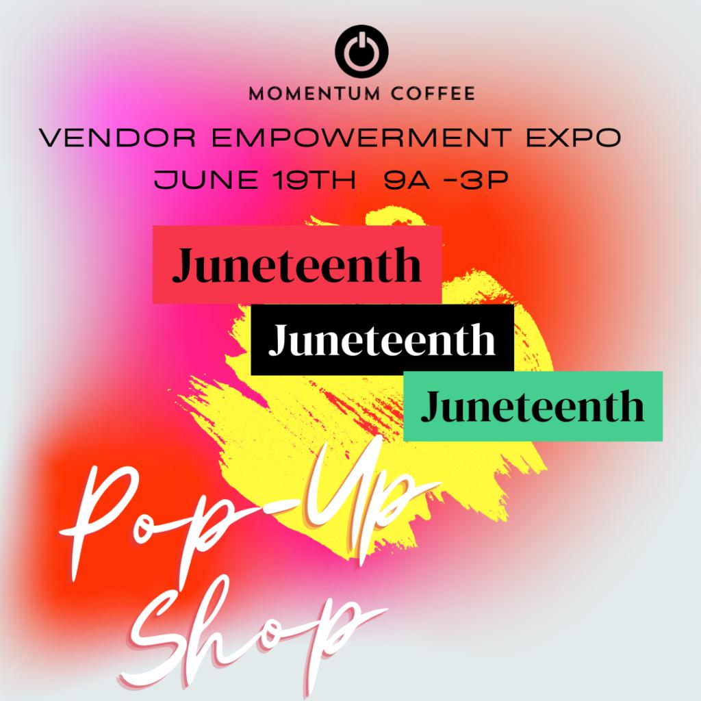 Juneteenth Event at Momentum